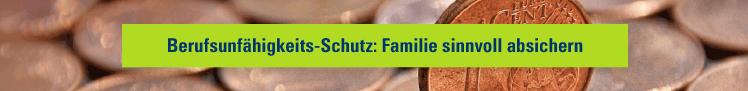 Berufsunfähigkeits-Schutz: Familie sinnvoll absichern